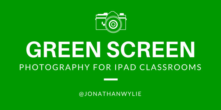 Green Screen Photography for the iPad