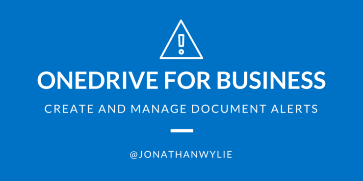 ONEDRIVE for business alerts
