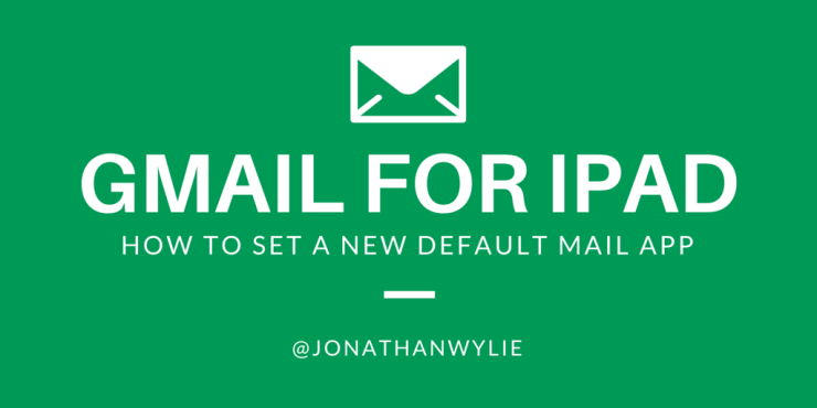 gmail default for ipad