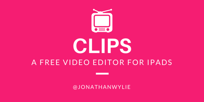 Clips free video editor ipad
