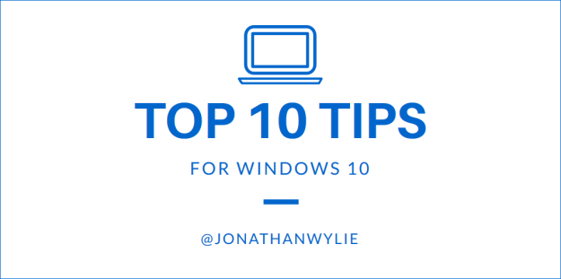 10 tips for windows 10