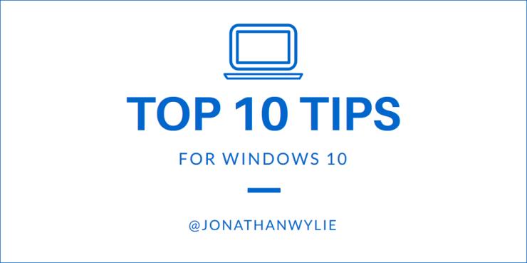 10 tips for windows 10