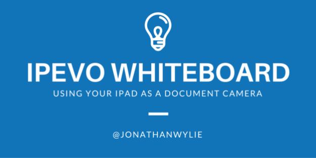 IPEVO Whiteboard App for iPad