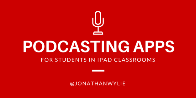 The 5 Best iPad Podcasting Apps for Students