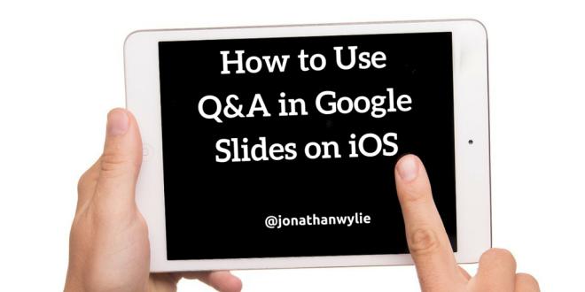 Google Slides Q&A