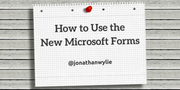 How to Use the New Microsoft Forms
