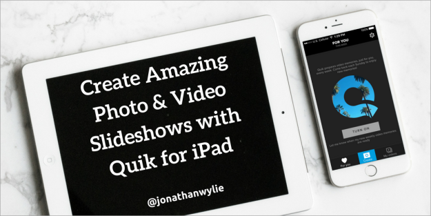 Quik for iPaD