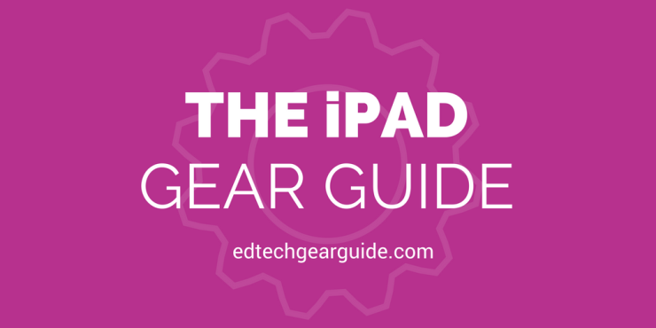 iPad Gear guide Blog post header images