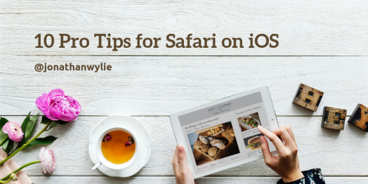 pro tips for safari on ios