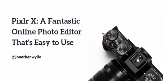 Pixlr X: A fantastic online photo editor that's easy to use