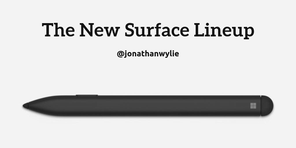 Image of a Surface Pen. Text reads, The New Surface lineup.