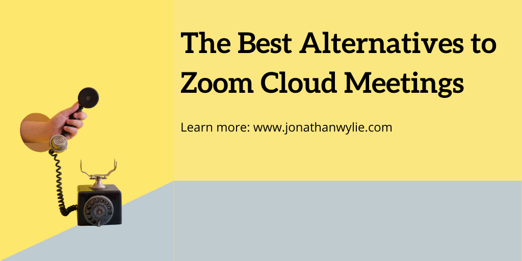 A rotary dial telephone. Text reads, the best alternatives to zoom cloud meetings