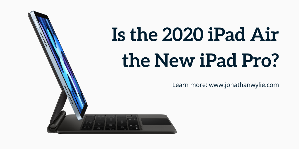 An iPad Air and a Magic Keyboard. Text reads, Is the 2020 iPad Air the New iPad Pro?